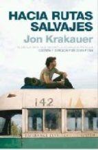 hacia rutas salvajes-jon krakauer-9788498721621