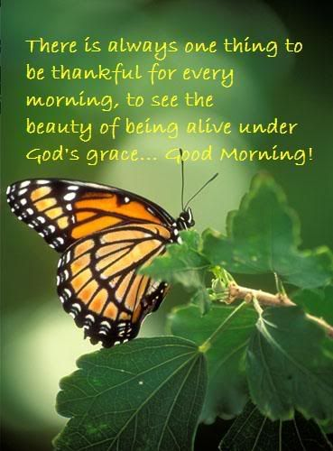 .Thank you God for a new day, thank You for Your all sufficient and all abounding grace to walk through this day victoriously side by side with You! My God how great You are!