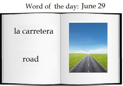 Road in Spanish | The Spanish word of the day is: la carretera.   #Spanish #vocabulary #learn