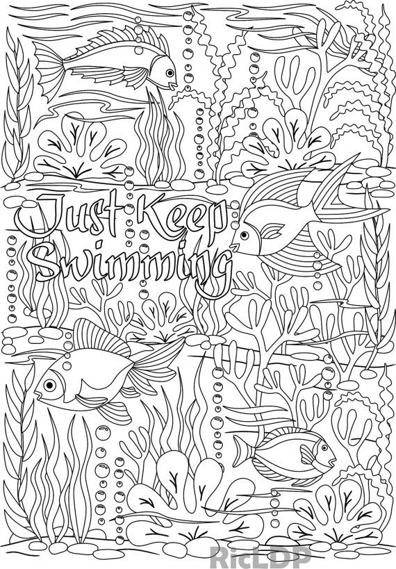 Printable 'Just Keep Swimming' under the sea design coloring page for Adults
