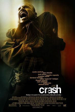 Crash, one of my new favorite movies of all time.