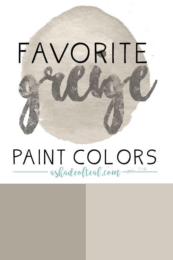 The Best Greige Paint Colors. Plus inspiration on how to incorporate Greige into your home. | A Shade Of Teal