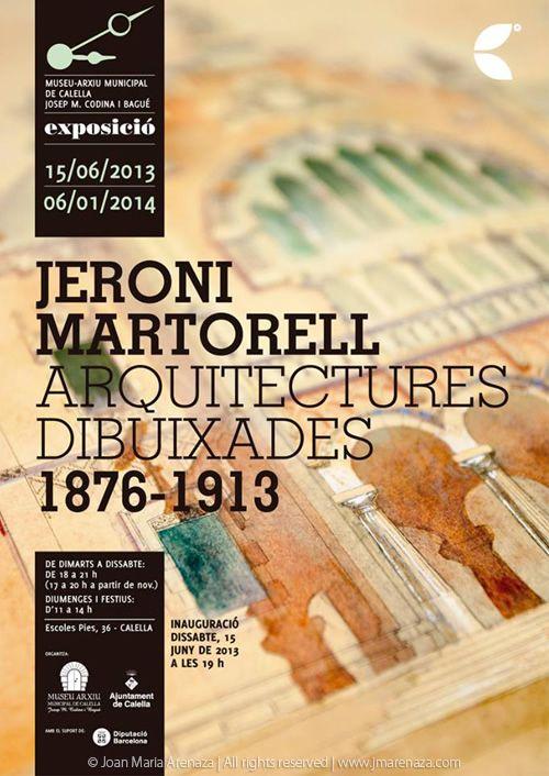 Ajuntament de Calella - Cartell exposició Jeroni Martorell: Arquitectures Dibuixades 1876-1913 - photo: Joan Maria Arenaza | Fotograf Calella Barcelona | Fotografo MODA | Fotografia Comercial Profesional