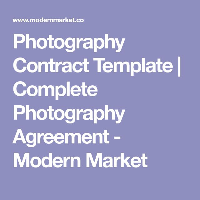 Photography Contract Template | Complete Photography Agreement - Modern Market