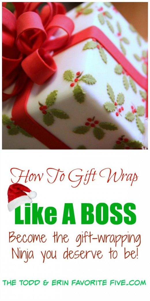 How To Gift Wrap Like A Boss - Become the gift-wrapping Ninja you knew you always could be.