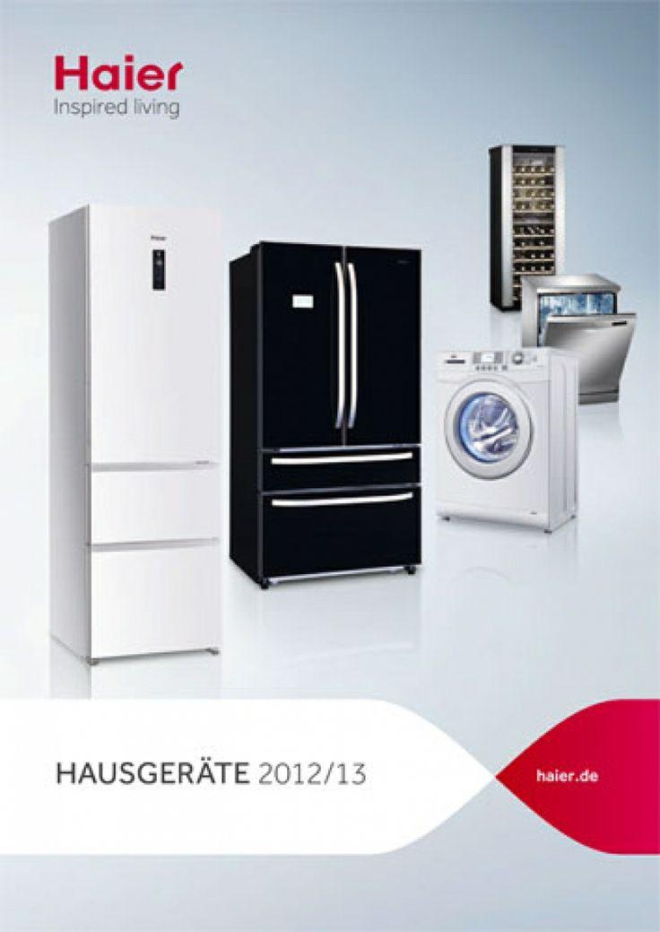 Haier weiße Ware Endverbraucher-Katalog #Kühlschrank #Waschmaschine ...