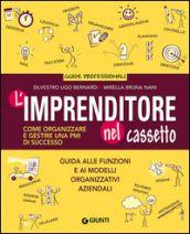 Prezzi e Sconti: #L'imprenditore nel cassetto. come organizzare  ad Euro 12.66 in #Giunti editore #Universita e professioni