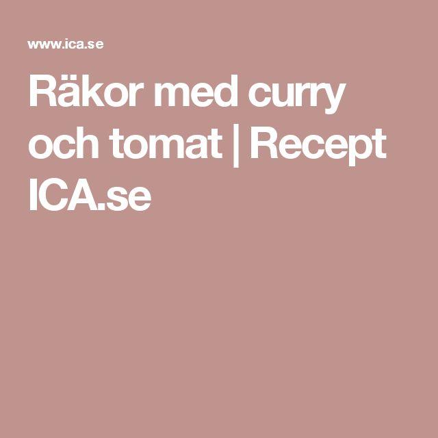 Räkor med curry och tomat | Recept ICA.se