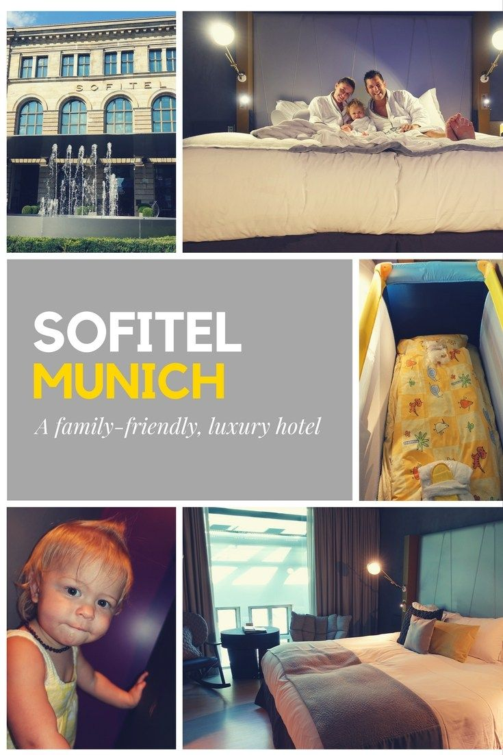 Sofitel Munich Bayerpost: A family-friendly review