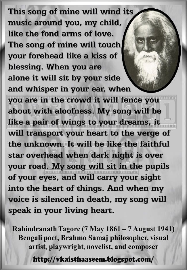The Song. My favorite Tagore poem of all