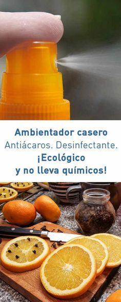 Ambientador casero. Antiácaros. Desinfectante. ¡Ecológico y no lleva químicos!