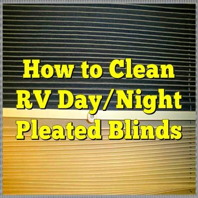 How to Clean RV Day/Night Pleated Blinds... Read More: http://www.everything-about-rving.com/how-to-clean-rv-daynight-pleated-blinds.html Happy RVing!  #everythingaboutrving #GoRVing #FindYourAWAY #RVlife #RVing #RV #RVs #RVers #Wanderlust #Explore #Adven