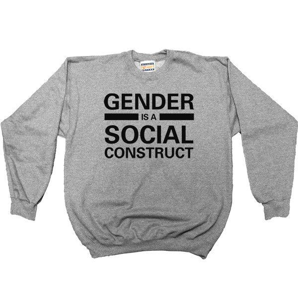 Gender is a Social Construct -- Women's Sweatshirt