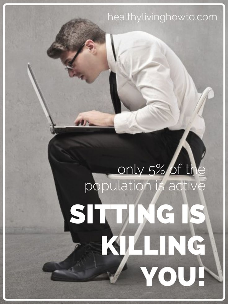 Sitting is Killing You | healthylivinghowto.com