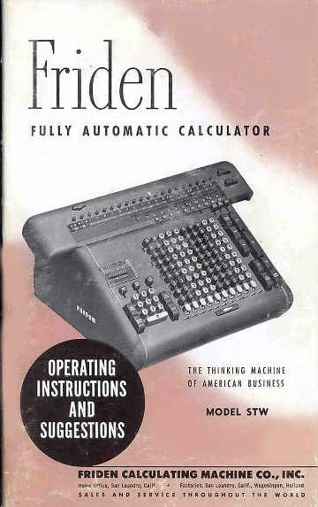 Friden Model STW-10 Electro-Mechanical Calculator... I used one of these on my first job.