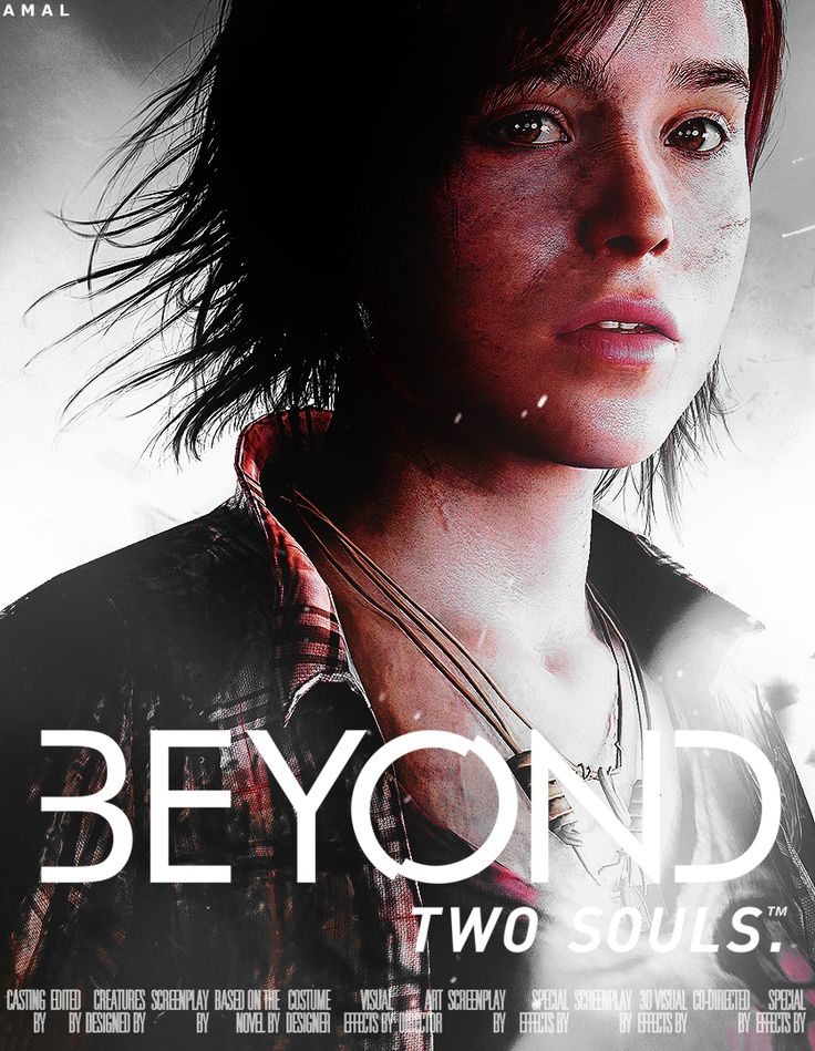 Beyond two souls - this game was INCREDIBLE