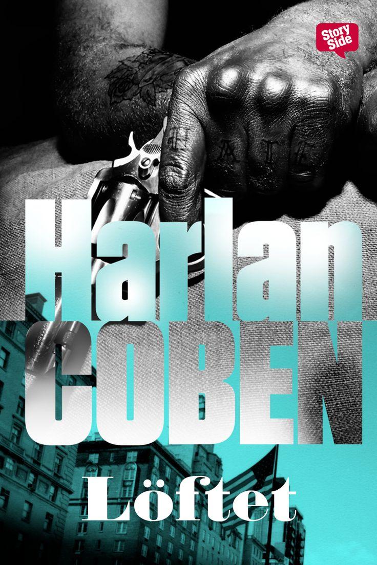 Löftet av Harlan Coben. Utkommer på Storyside