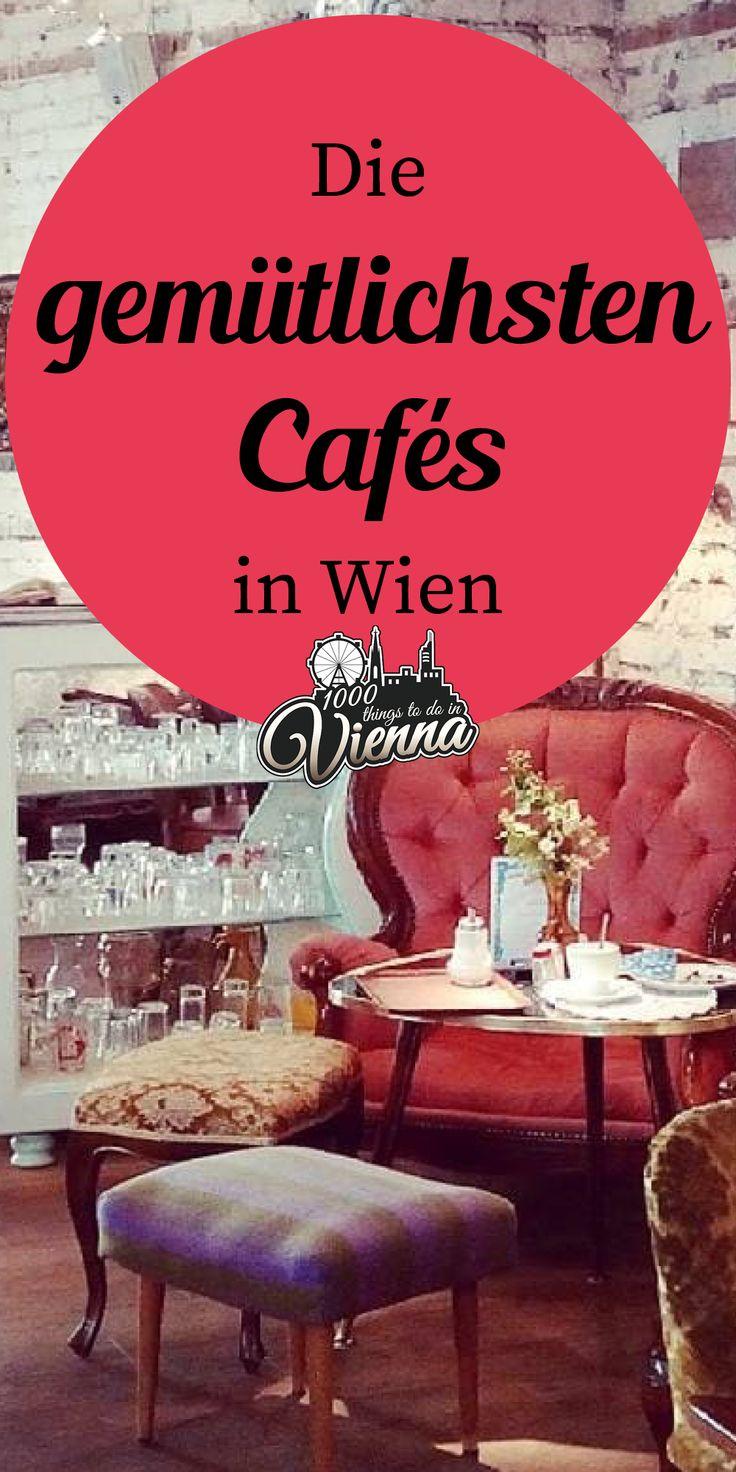 Die gemütlichsten Cafés in Wien, die auf euren Besuch warten – Teil 1