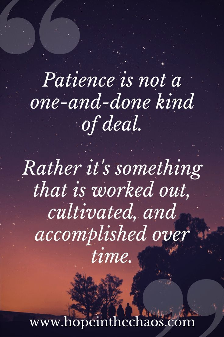 Growing Patience In An Impatient World Quotes Sayings