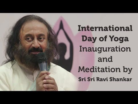 International Day of Yoga at The European Parliament - Inauguration and Meditation by Sri Sri Ravi Shankar | #InternationalDayOfYoga #Meditation #Yoga #IDY2016