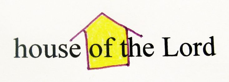 """Key Word Symbol – """"house of theLord"""""""