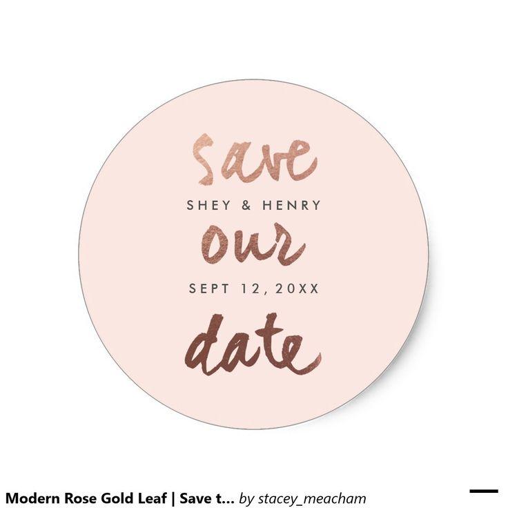 Modern Rose Gold Leaf   Save the date sticker