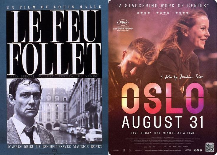 Adaptations of Will O' the Wisp by Pierre Drieu La Rochelle: Le Feu Follet & Oslo August 31 https://www.facebook.com/goodmoviesuggestions/photos/a.466779910146783.1073741865.254878828003560/490460611112046/?type=3