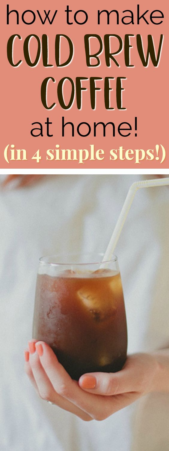 Easy Cold Brew Coffee Recipe | This recipe for making cold brew coffee at home is AMAZING! I love cold brew and always get it at coffee shops, but I had no idea how easy it is to make myself! This recipe is super simple and I can make it without buying any new equipment! Plus, cold brew coffee is 70% less acidic than normal coffee - which is great for my sensitive stomach! Definitely pinning! #coffee #coffeelovers #coffeetime #coldbrew