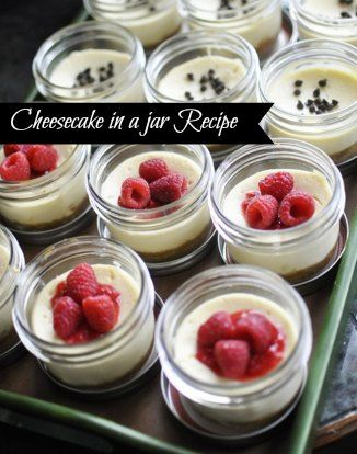 Best Cheesecake in a jar recipe!!  We make this with an Oreo Crust too!  It's amazing!!!