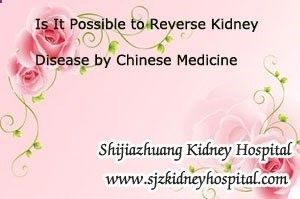 Is it possible to reverse kidney disease by Chinese Medicine? As we all know that kidney disease is hard to be reversed, but in the early stage of this disease it can be controlled well with timely and properly treatment, especially in the early stage of kidney diseases. #ChineseMedicineKidney