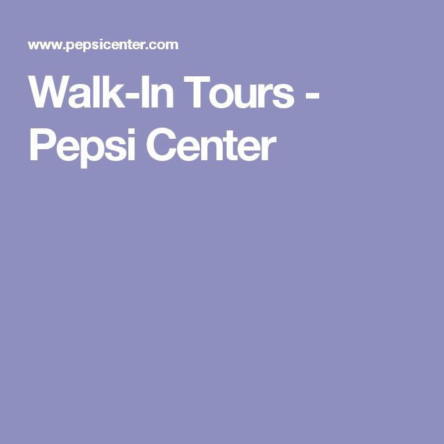 Walk-In Tours - Pepsi Center