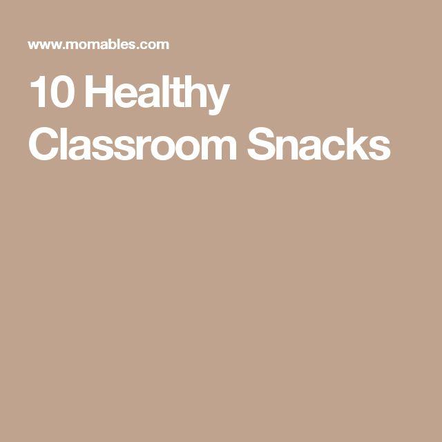 10 Healthy Classroom Snacks