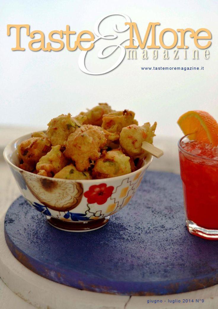 Taste&More Magazine giugno-luglio 2014 n°9  Rivista di cucina ed arte culinaria