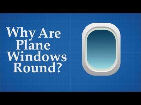 ¿Porqué las ventanas de los aviones son ovaladas?