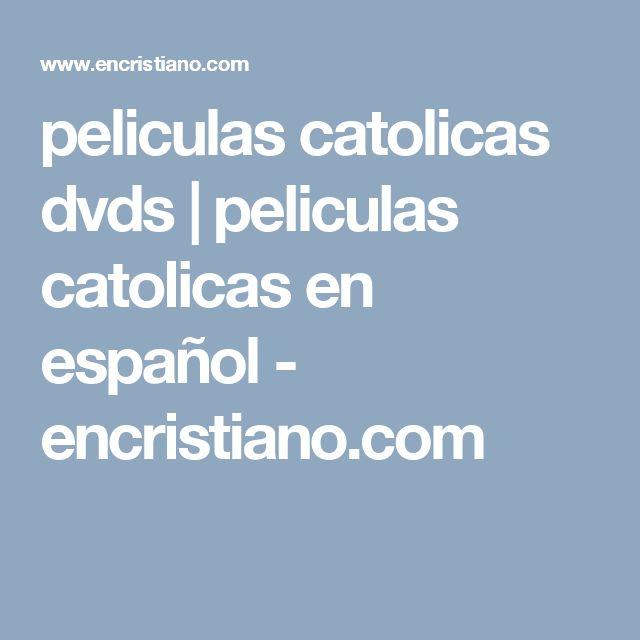 peliculas catolicas dvds   peliculas catolicas en español - encristiano.com