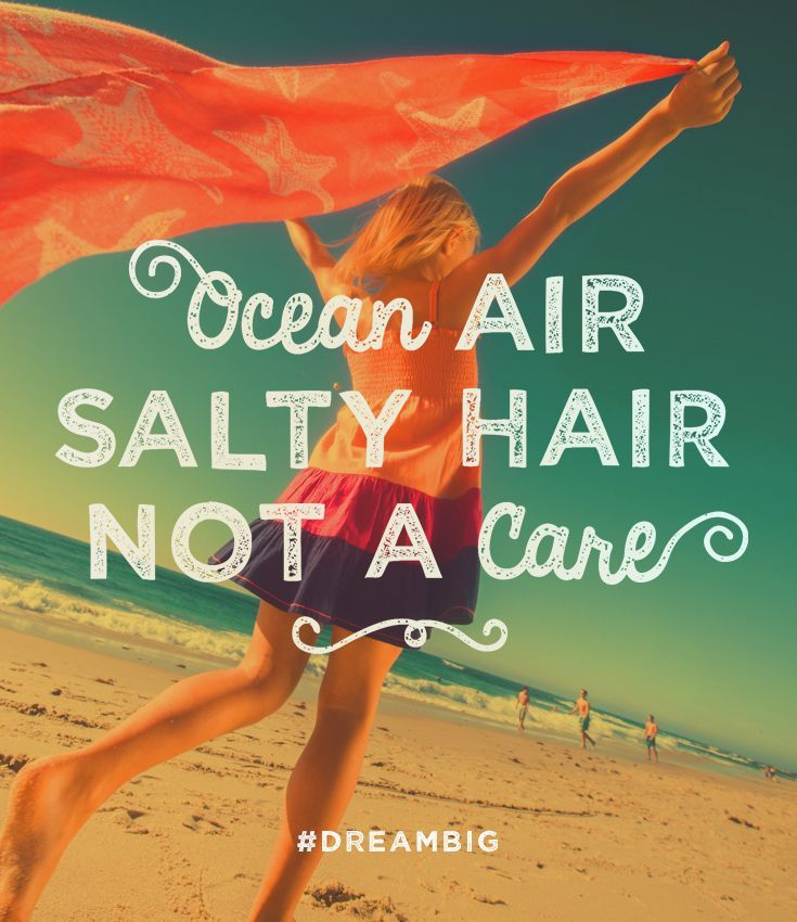 Ocean air, salty hair, not a care. Vacation state of mind.