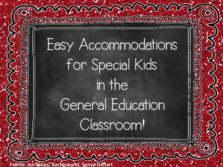 Easy Accommodations in the General Education Classroom - A Special Sparkle