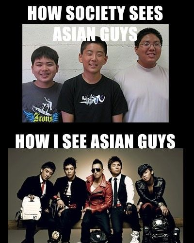 story of my life... and the ones on top are the ones I see everyday too... WHERE ARE THE MEN WHO LOOK LIKE BIGBANG?!?!?