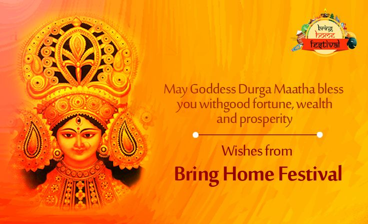 Happy #Dasara! May Goddess Durga Maatha bless you with good fortune, wealth and prosperity. #BringHomeFestival