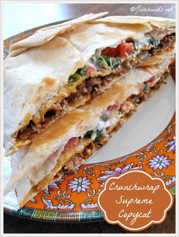 Crunchwrap Supreme Copycat at Jam Hands ~ My sons would LOVE these!