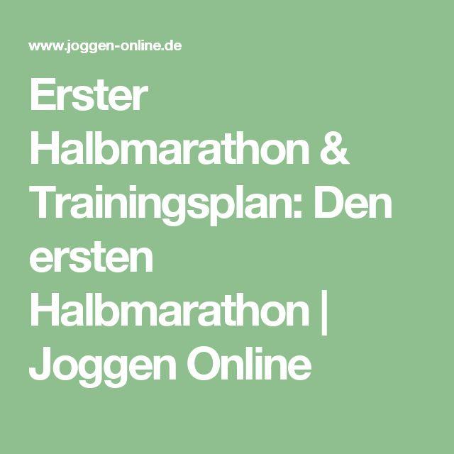 Erster Halbmarathon & Trainingsplan: Den ersten Halbmarathon   Joggen Online