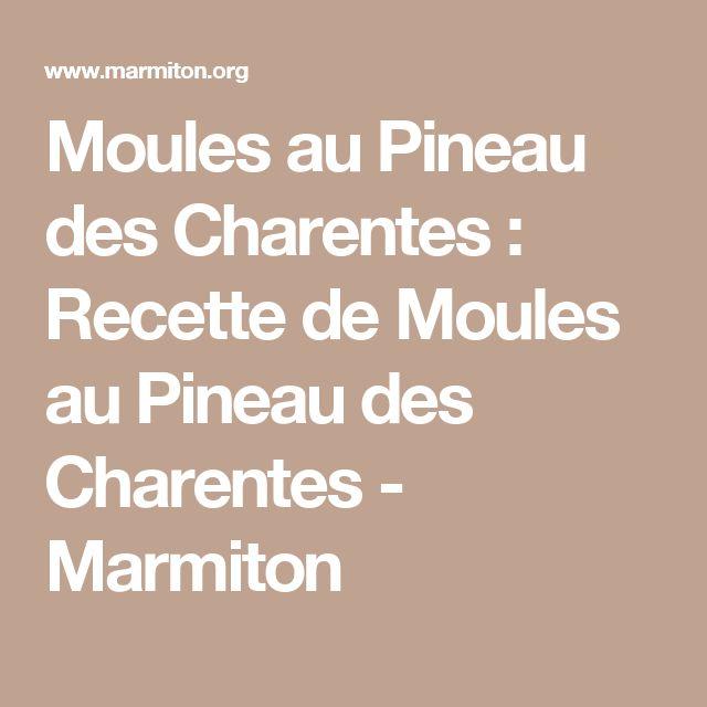 Moules au Pineau des Charentes : Recette de Moules au Pineau des Charentes - Marmiton