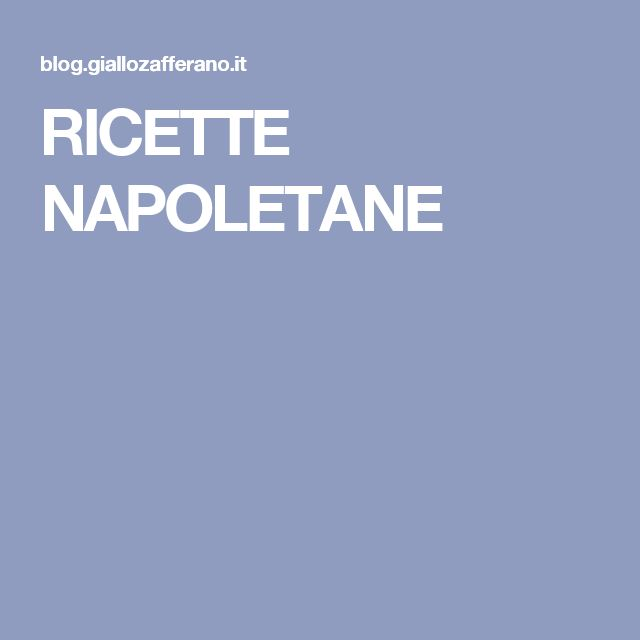 RICETTE NAPOLETANE