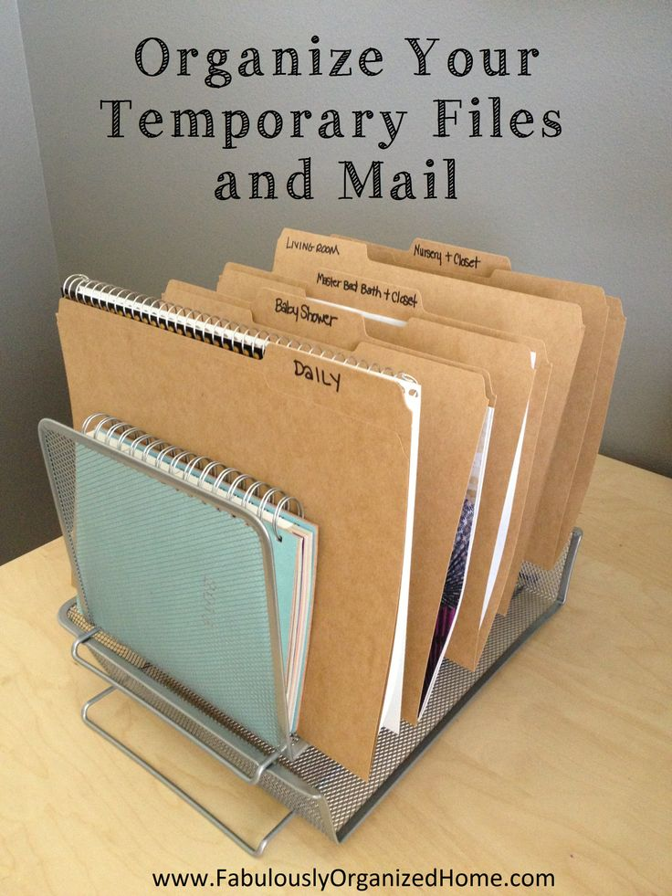 HOW TO ORGANIZE YOUR TEMPORARY FILES AND MAIL | Fabulously Organized Home