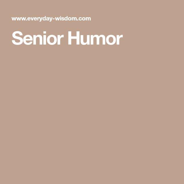 Senior Humor