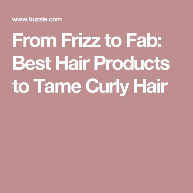 From Frizz to Fab: Best Hair Products to Tame Curly Hair