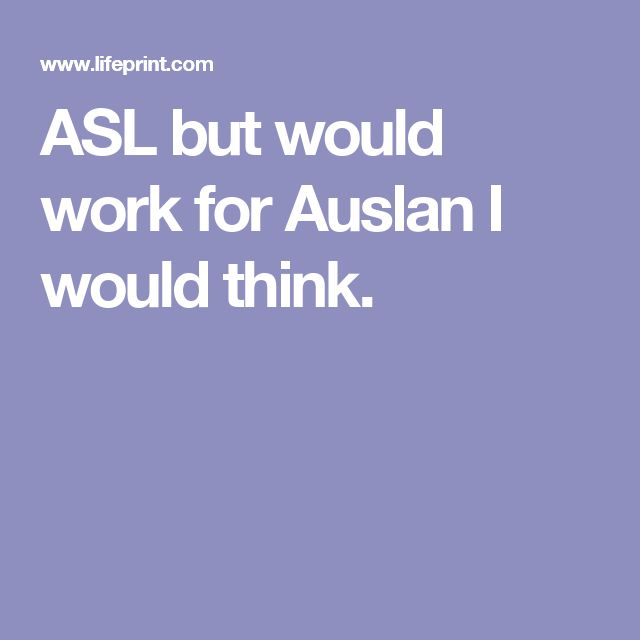 ASL but would work for Auslan I would think.