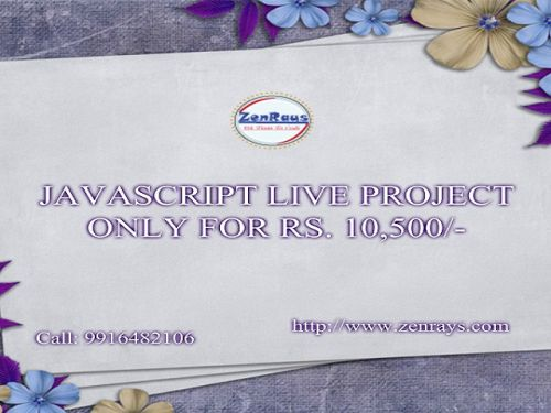 APPLY NOW:   #JavaScript Live Project, Only For Rs. 10,500/-, 1 Month duration. #Bangalore #Gurgaon #India http://zenrays.com/oops-javascript-training