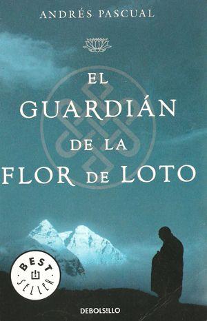 El guardián de la flor de loto - Andrés Pascual
