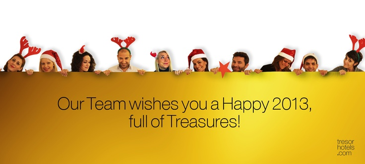 Trésor Hotels and Resorts_Luxury Boutique Hotels_#Greece_Our team sends you 2013 wishes for a happy and prosperous year!
